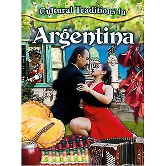 Cultural Traditions in Argentina (Cultural Traditions in My World)