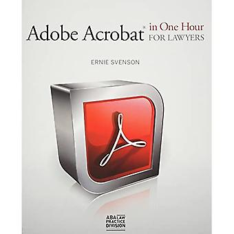Adobe Acrobat(r) in One Hour for Lawyers