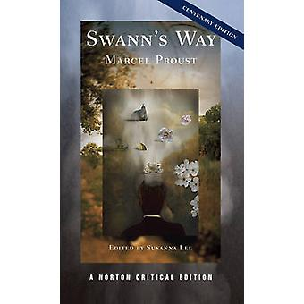 Swann's Way by Marcel Proust - Susanna Lee - 9780393919165 Book