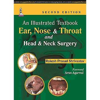 Ein illustriertes Lehrbuch - Ohr - Nase & Hals und Kopf & Hals Chirurgie