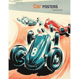 Car Posters by Emmanuel Lopez - 9781851497591 Book