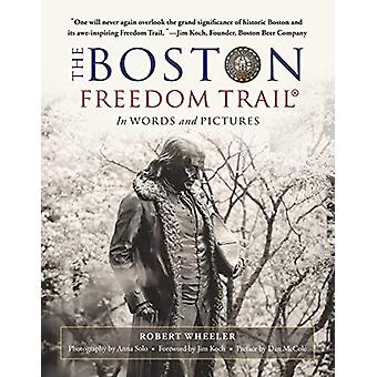 The Boston Freedom Trail - In Words and Pictures by Robert Wheeler - 9