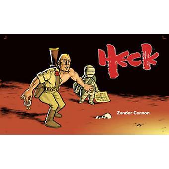 Heck by Zander Cannon - Zander Cannon - 9781603093019 Book