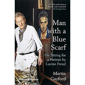 Man with a Blue Scarf - On Sitting for a Portrait by Lucian Freud by M