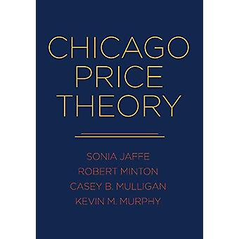 Chicago Price Theory by Sonia Jaffe - 9780691192970 Book