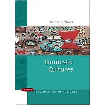 Domestic Cultures by Joanne Hollows - 9780335222537 Book
