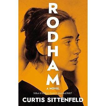 Rodham von Curtis Sittenfeld - 9780857526120 Buch