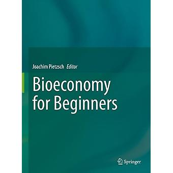 Bioeconomy for Beginners by Drawings by Wolfgang Zettlmeier & Other Ulrich Schurr & Illustrated by Stephan Meyer & Edited by Joachim Pietzsch