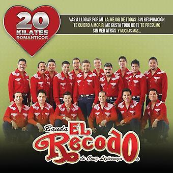Banda El Recodo De C - 20 Kilates Romantico [CD] USA import