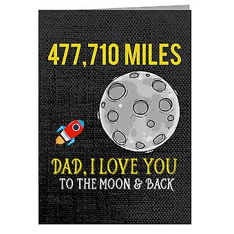 Dad I Love You To The Moon And Back Greeting Card