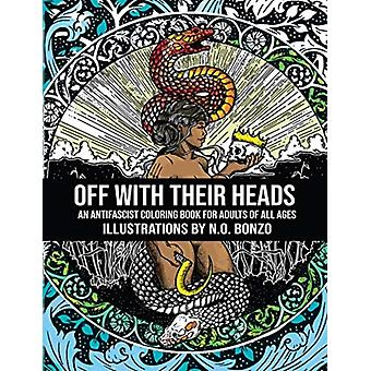 Off with Their Heads by Bonzo & N.O