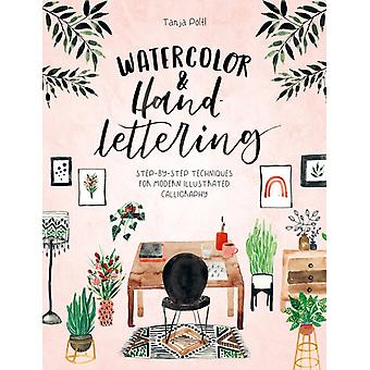 Watercolor  Hand Lettering by Tanja Poeltl