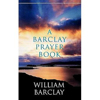 William Barclayn Barclay-rukouskirja - 9780664227180 Kirja