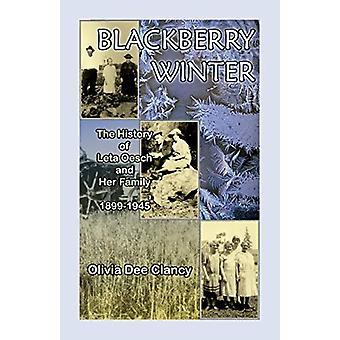 Blackberry Winter by Olivia Dee Clancy - 9780788425691 Book