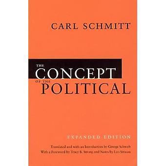 Das Konzept des Politischen - Expanded Edition