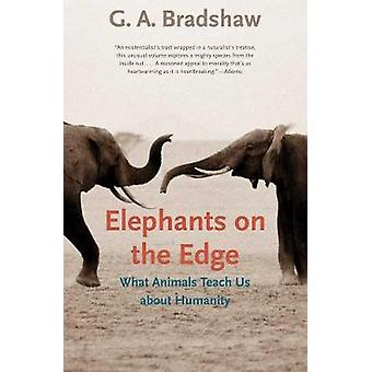 Elephants on the Edge - What Animals Teach Us about Humanity