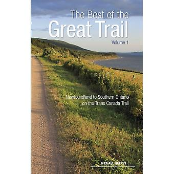 The Best of The Great Trail  Volume 1 by Michael Haynes