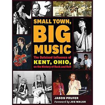 Small Town Big Music by Jason Prufer