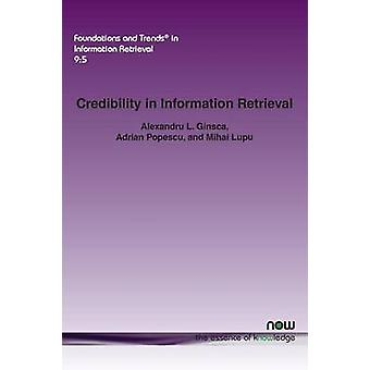 Glaubwürdigkeit im Informationsabruf von Ginsca & Alexandru L.