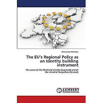 La politique régionale de l'UE en tant qu'instrument de renforcement de l'identité