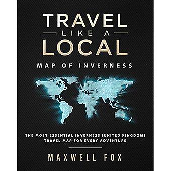 Podróżuj jak lokalny - Mapa Inverness: Najbardziej niezbędna mapa podróży Inverness (Wielka Brytania) dla każdej przygody
