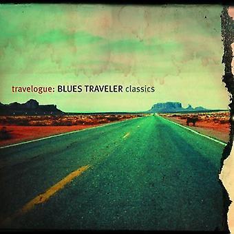 Blues Traveler - carnet de voyage: Importation des USA de Blues Traveler Classics [CD]