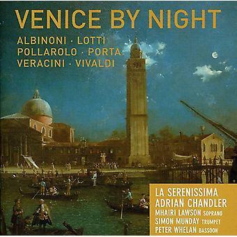 La Serenissima/Chandler - Venice by Night [CD] USA import