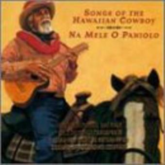 Na Mele O Paniolo (canções de - Na Mele O Paniolo (canções de th [CD] EUA importar