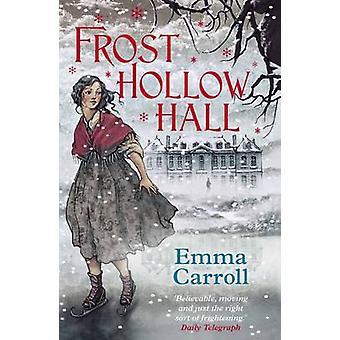 Hall de creux Frost (Main) par Emma Carroll - livre 9780571295449