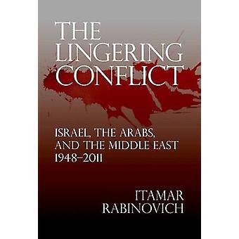 El persistente conflicto - Israel - árabes - y el Medio Oriente - 19