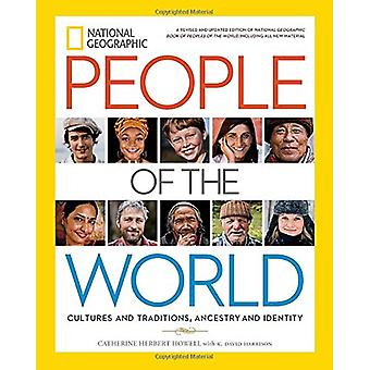 National Geographic People of the World - Cultures and Traditions - An