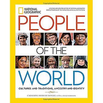 National Geographic peuples du monde - Cultures et Traditions - une