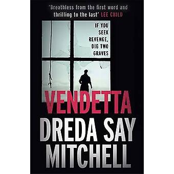 Vendetta by Dreda Say Mitchell - 9781444789430 Book