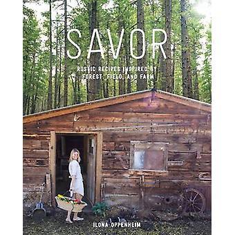 Savor by Ilona Oppenheim - 9781579656669 Book