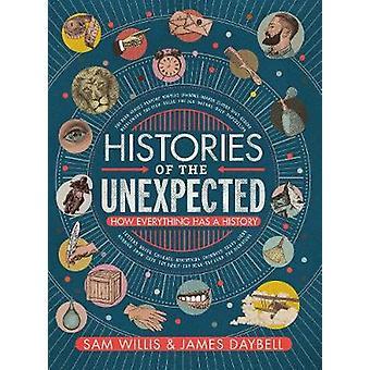 Les histoires de l'inattendu - comment tout a une histoire de Historie