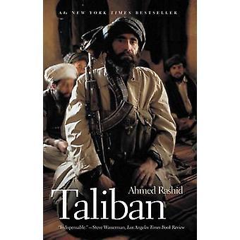 Taliban - die Macht des militanten Islam in Afghanistan und darüber hinaus von Ahm