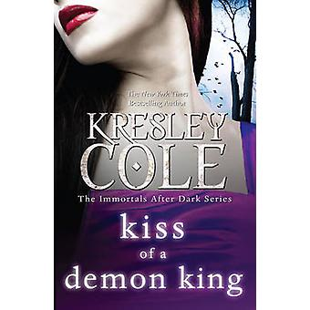 Kiss of a Demon King by Kresley Cole - 9781849834179 Book