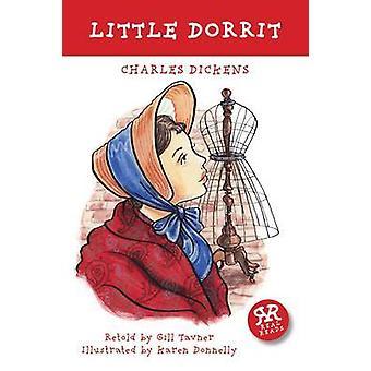 Little Dorrit by Charles Dickens - Gill Tavner - Karen Donnelly - 978