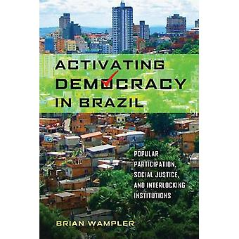 Activeren van de democratie in Brazilië - populaire participatie - sociale werden