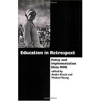 Utbildning i efterhand: politik och genomförandet sedan 1990