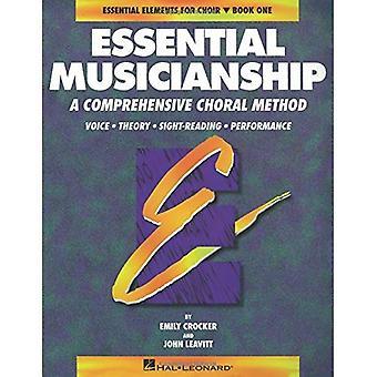 Väsentliga musikalitet, bok 1: Grundsatser för kör