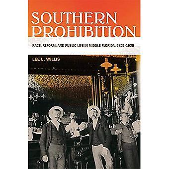 Proibição do Sul: Raça, reforma e vida pública no meio da Flórida, 1821-1920