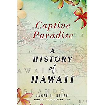 Paraíso em cativeiro: Uma história do Havaí