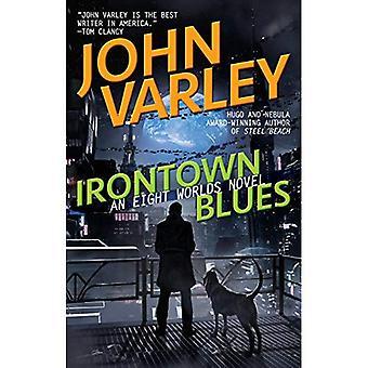 Irontown Blues (ocho mundos)