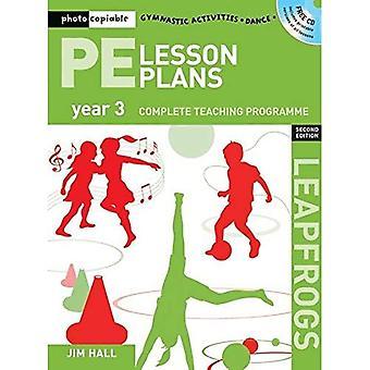 PE Les plannen jaar 3: Photocopiable gymnastiek activiteiten, dans, Games onderwijs programma's (Leapfrogs)