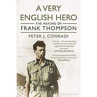 Een erg Engels held: Het maken van Frank Thompson