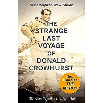 Die seltsame letzte Reise des Donald Crowhurst: jetzt verfilmt als die Barmherzigkeit (Film Tie in)