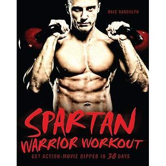 Spartaanse krijger Workout: Get actiefilm geript in 30 dagen