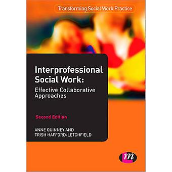 Interprofessional Social Work - Effective Collaborative Approaches (2n