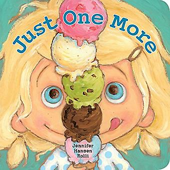 Just One More [Board book]